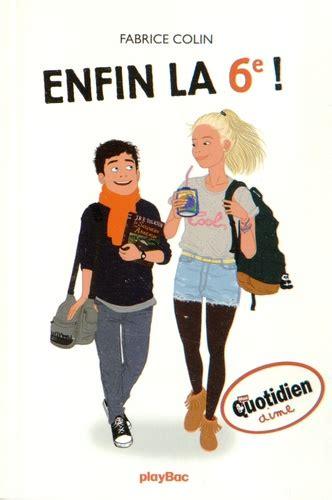 Fabrice Colin Enfin La 6e Edition 2016