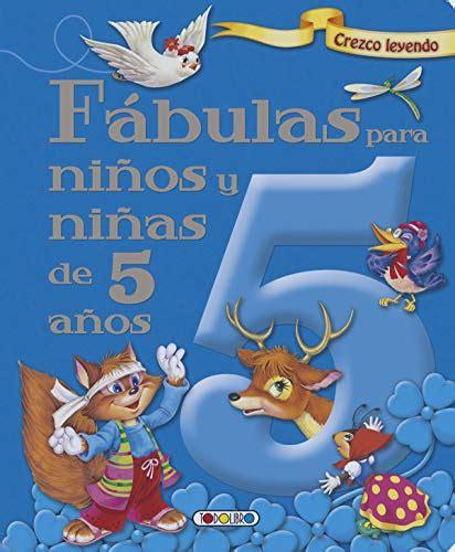 Fabulas Para Ninos Y Ninas De 5 Anos Crezco Leyendo