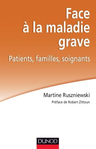 Face A La Maladie Grave Patients Familles Soignants