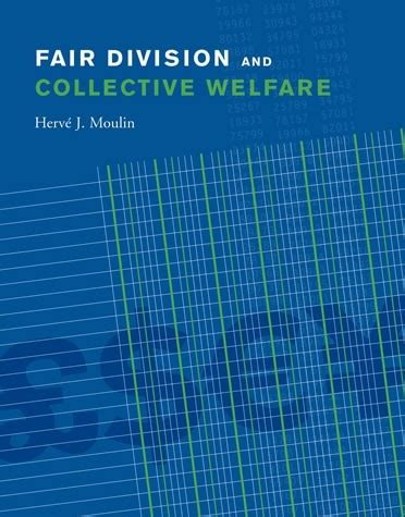 Fair Division And Collective Welfare The Mit Press