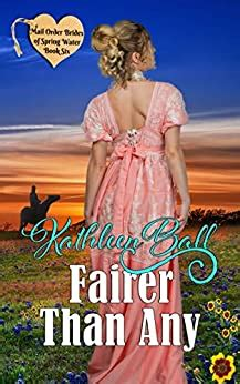 Fairer Than Any Christian Mail Order Bride Series Mail Order Brides Of Spring Water Book 6 English Edition