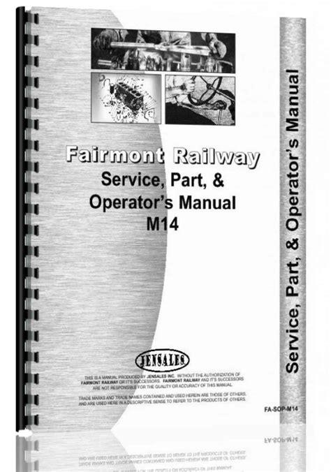 Fairmont Railway Manual
