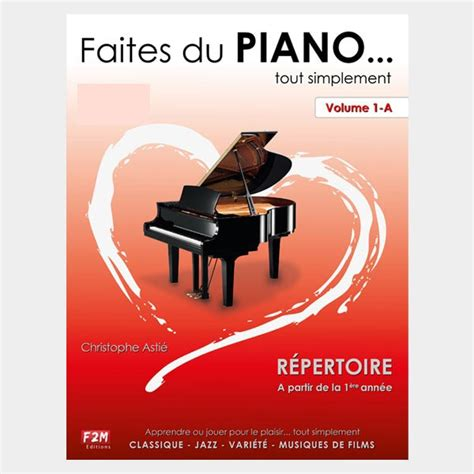 Faites Du Piano Vol 1 A Piano Book Cd