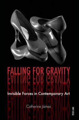 Falling for Gravity: Invisible Forces in Contemporary Art