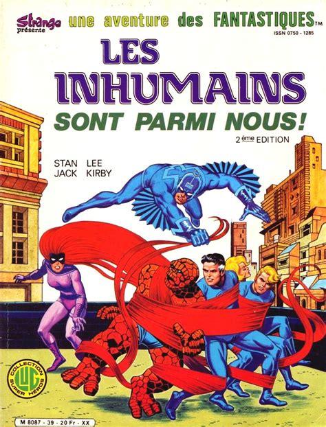Fantastic Four Volume 1 Les Inhumains Sont Parmi Nous