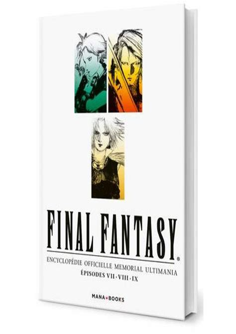 Descargar libros Fantasy Encyclopedie Officielle Memorial Ultimania Episodes Vii Viii Ix PDF Gratis