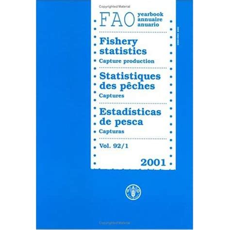 Fao Yearbook Fishery Statistics Capture Production 2001 92 Fao Fisheries