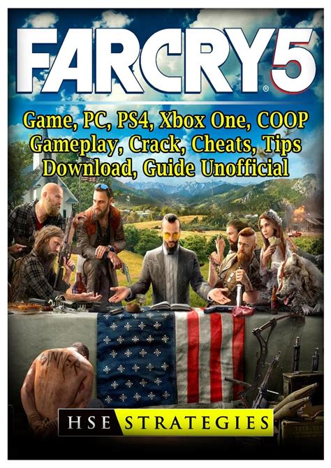 Far Cry 5 Game Pc Ps4 Xbox One Coop Gameplay Crack Cheats Tips Download Guide Unofficial