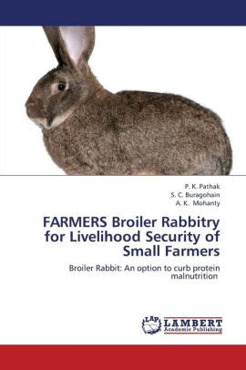 Farmers Broiler Rabbitry For Livelihood Security Of Small Farmers