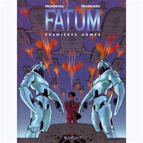 Fatum, tome 2 : Premières Armes