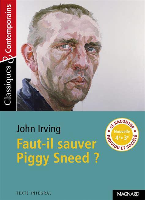 Faut Il Sauver Piggy Sneed