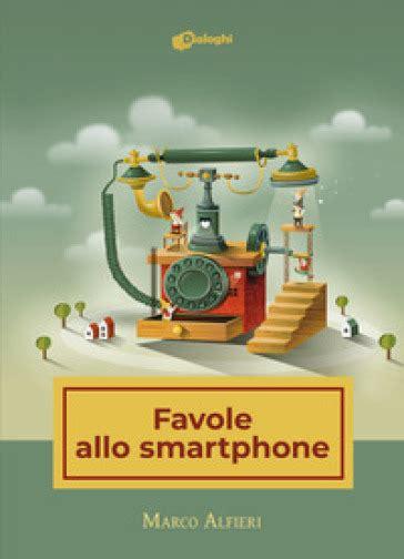 Favole allo Smartphone