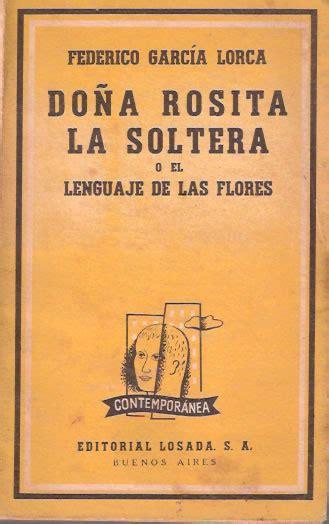 Federico Garcia Lorca Dona Rosita La Soltera 1935