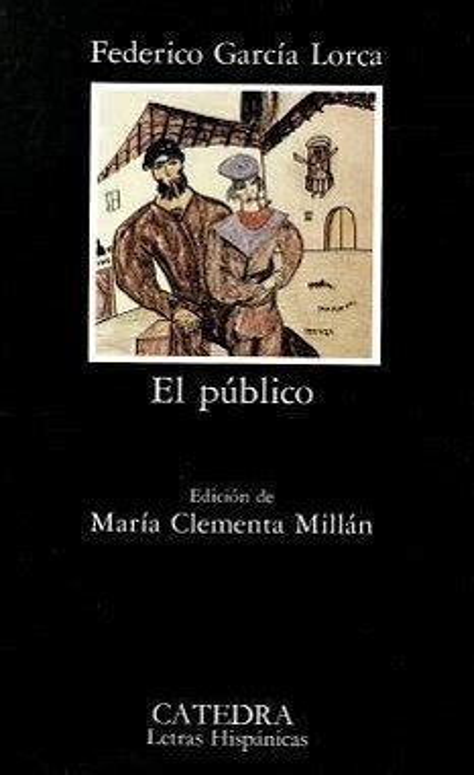 Federico Garcia Lorca El Publico Espanol