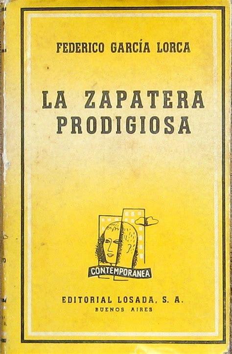 Federico Garcia Lorca La Zapatera Prodigiosa Spanish Edition 1930