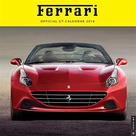 Ferrari 2016 Wall Calendar Official Gt Calendar