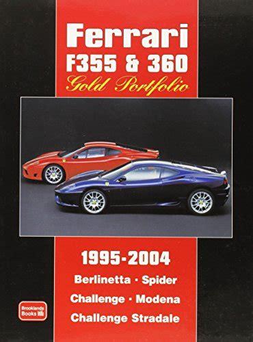 Ferrari F355 Andamp 360 Gold Portfolio 1995 2004