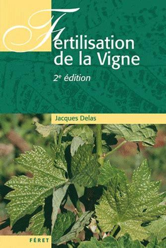 Fertilisation De La Vigne Contribution A Une Viticulture Durable