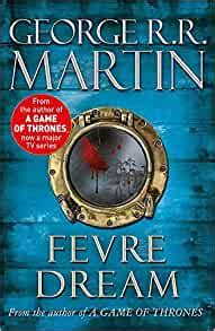 Fevre Dream Fantasy Masterworks 13 By George R R Martin 2008 08 28
