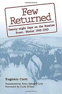 Few Returned Diary Of Twenty Eight Days On The Russian Front Winter 1942 43