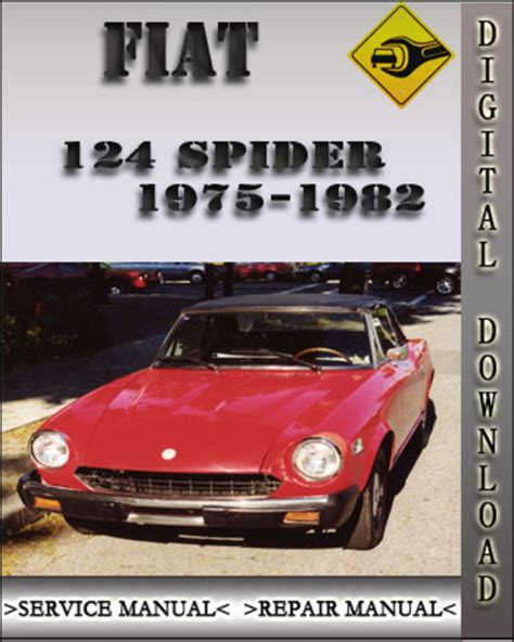 Fiat 124 Spider 1979 1982 Factory Service Workshop Manual