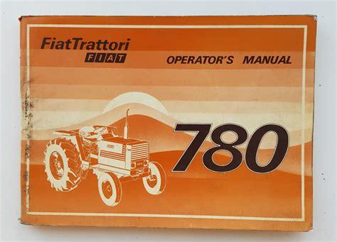 Fiat 780 Operators Manual