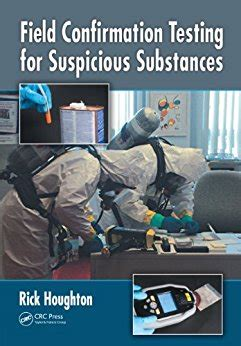 Field Confirmation Testing For Suspicious Substances English Edition