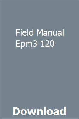 Field Manual Epm3 120