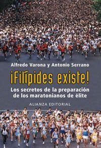 Filipides Existe Los Secretos De La Preparacion De Los Maratonianos De Elite Libros Singulares Ls