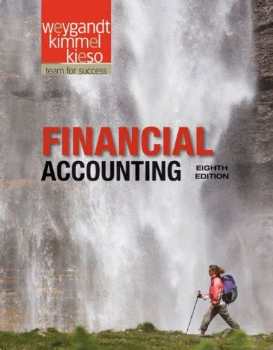 Financial Accounting 7th Edition Weygandt Solutions Manual