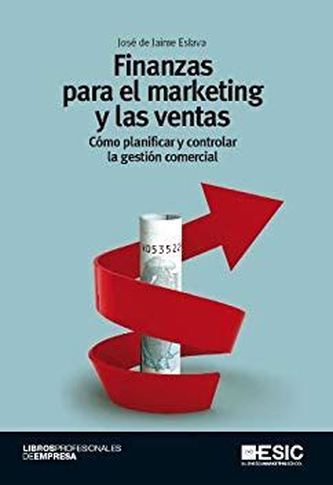 Finanzas Para El Marketing Y Las Ventas Como Planificar Y Controlar La Gestion Comercial