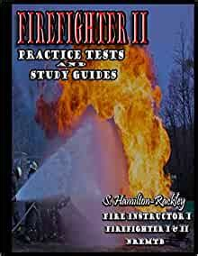 Firefighter Ii Practice Tests And Study Guides