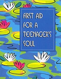 First Aid For A Teenager S Soul Mini Book Charming Petites Series English Edition