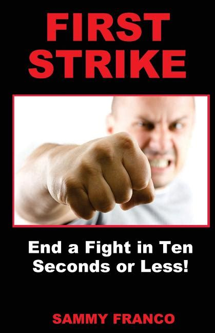 First Strike End A Fight In Ten Seconds Or Less