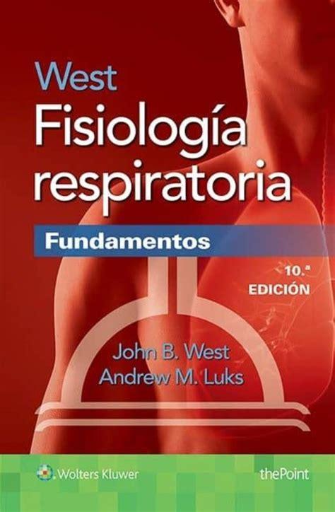 Fisiología respiratoria. Fundamentos (10ª ed.)