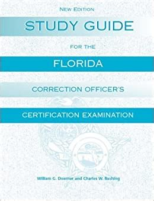 Florida Corrections Study Guide