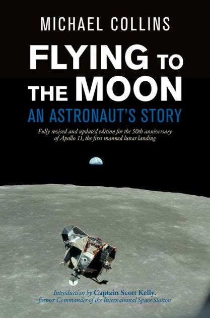 Flying To The Moon An Astronaut S Story English Edition