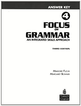 Focus On Grammar 4 Workbook Answer Key