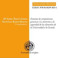 Fomento De Competencias Genericas La Nutricion Y La Seguridad De Los Alimentos De La Universidad A La Escuela