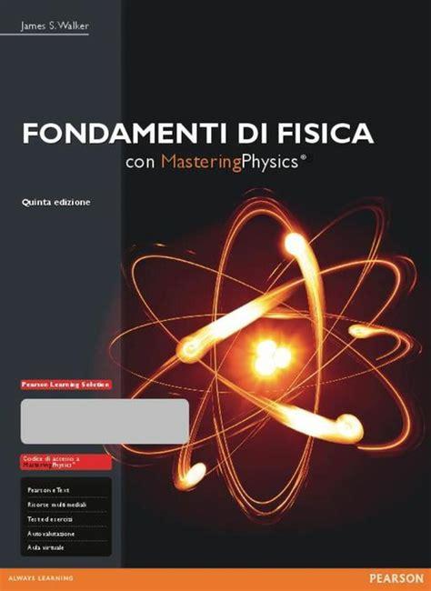 Fondamenti Di Fisica Con E Text Con