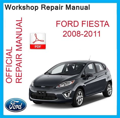 Ford Fiesta 2008 2010 Workshop Service Manual Repair