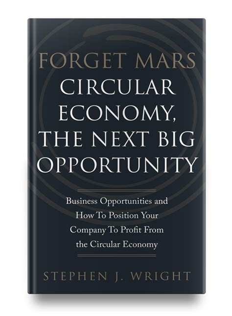 Forget Mars Circular Economy The Next Big Opportunity