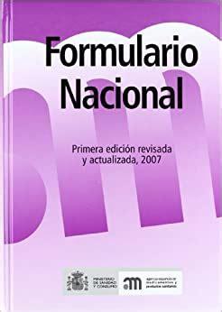 Formulario Nacional Primera Edicion Revisada Y Actualizada 2007
