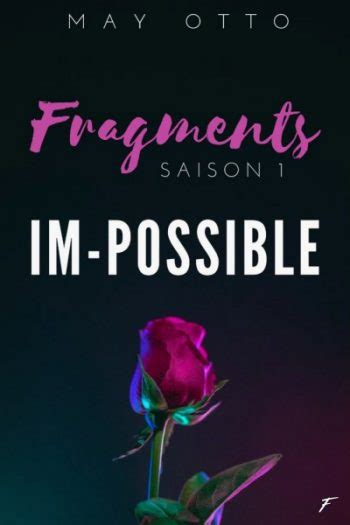 Fragments im possible – tome 1 (2018)