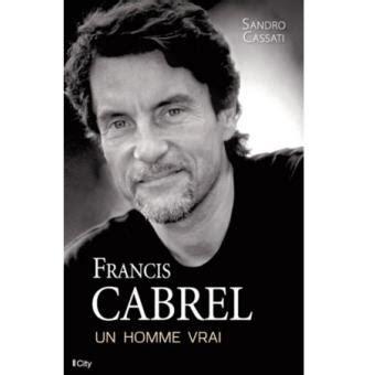 Francis Cabrel Un Homme Vrai