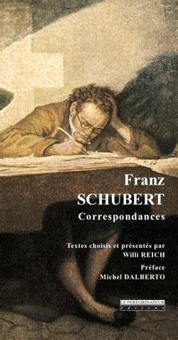 Franz Schubert: Correspondances