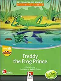 Freddy The Frog Prince Young Readers Con Cd Audio Level C