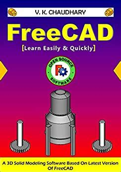 Freecad Learn Easily And Quickly