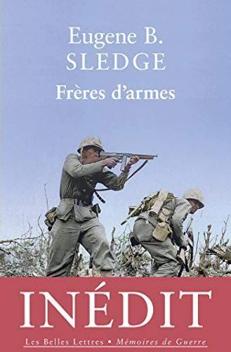 Freres D Armes Memoires De Guerre T 7