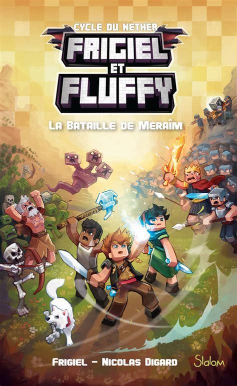 Frigiel Et Fluffy Tome 4 La Bataille De Meraim
